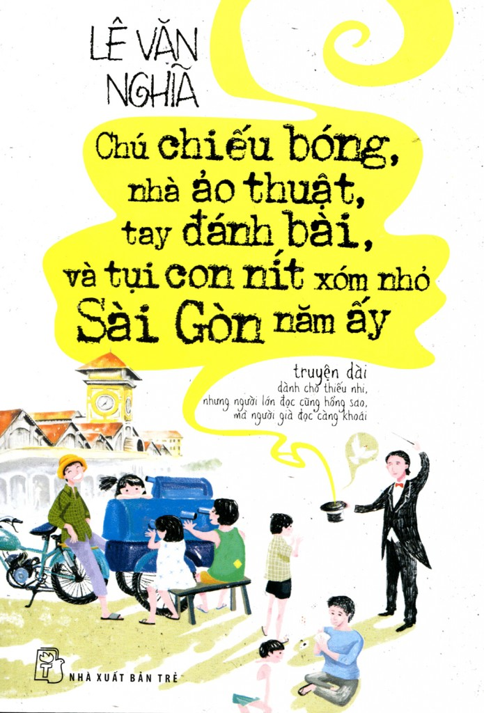 89954_20_08_15_chu-chieu-bong-nha-ao-thuat-tay-danh-bai-va-tui-con-nit-xom-nho-sai-gon-nam-ay