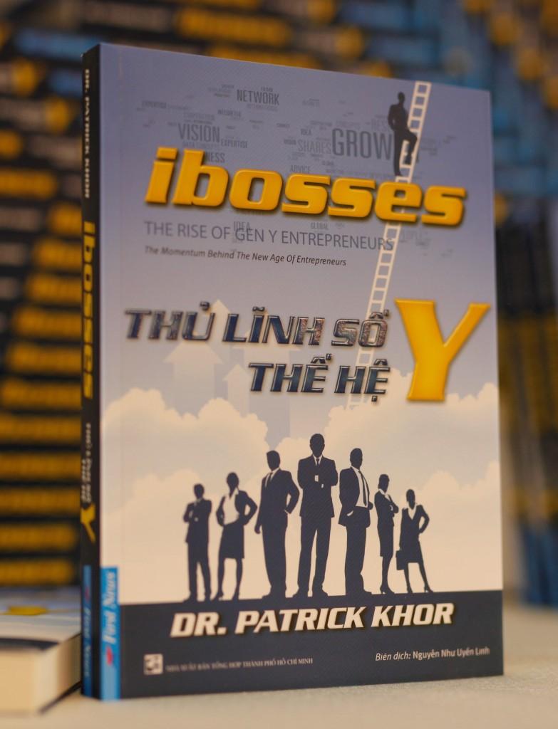 """""""Ibosses – Thủ lĩnh số thế hệ Y"""" của tác giả Patrick Khor"""